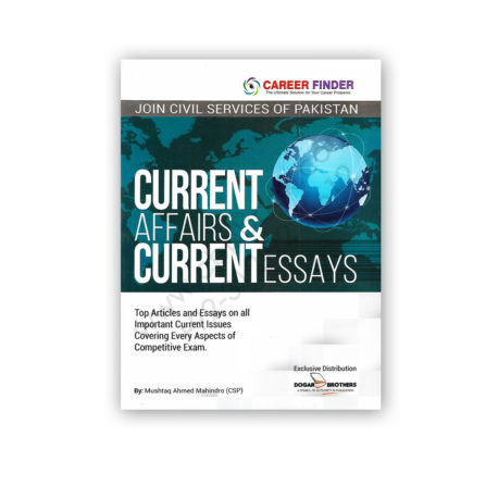 current affairs & current essays 2018 by mushtaq ahmed - dogar brother