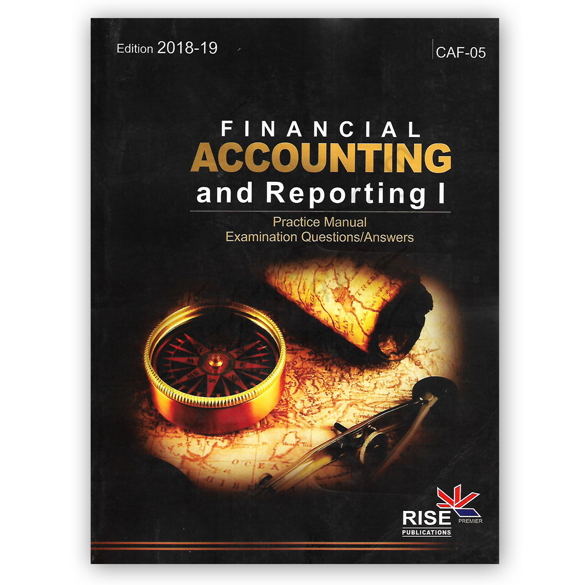 ca caf 5 financial accounting and reporting 1 2018-19 rise publications