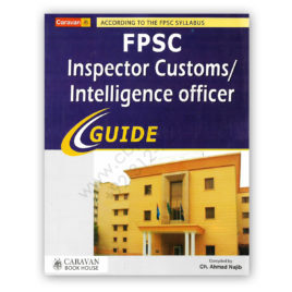 caravan fpsc custom inspector intelligence officer guide 2018 by ch ahmad najib