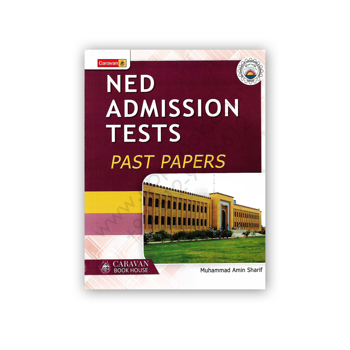 NED Admission Tests Past Papers By Muhammad Amin Sharif - CARAVAN