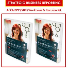 acca strategic business reporting (sbr) workbook & revision kit 2018-2019 bpp