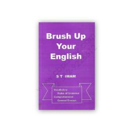 Brush Up Your English By S T Imam (Vocabulary, Grammar, Comprehension, Essays)