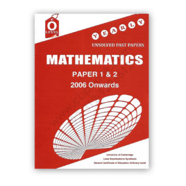 o level mathematics p1 & 2 unsolved past past papers 2006 - nov 2017 - fp