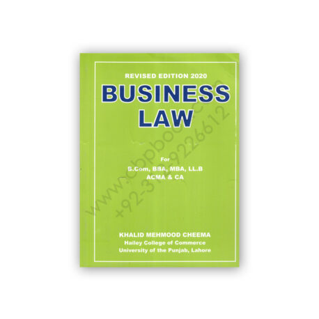 BUSINESS LAW Revised Edition By KHALID MEHMOOD CHEEMA