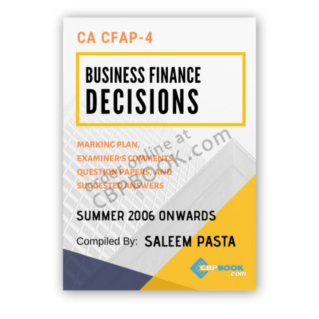 ca cfap 4 business finance decision yearly past papers from 2006 to winter 2019