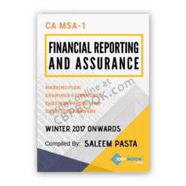 ca msa 1 financial reporting & assurance yearly past papers winter 2017 onwards