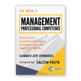 ca msa 2 management yearly past papers summer 2017 onwards