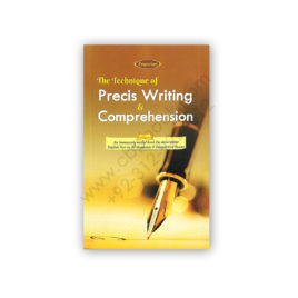precis writing & comprehension by attique malik - emporium