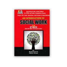 An Introduction To SOCIAL WORK For PMS By M Ali & Iftikhar Ahmad – AH Publishers