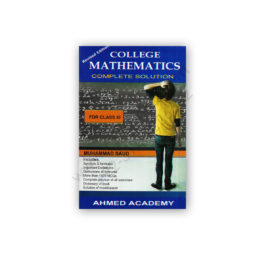 COLLEGE MATHEMATICS For Class XI By Muhammad Saud – Ahmed Academy