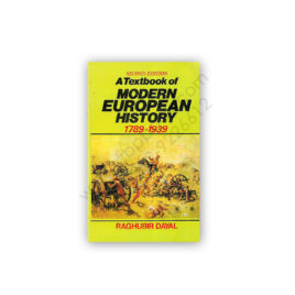 a textbook of modern european history 1789 - 1939 by raghubir dayal