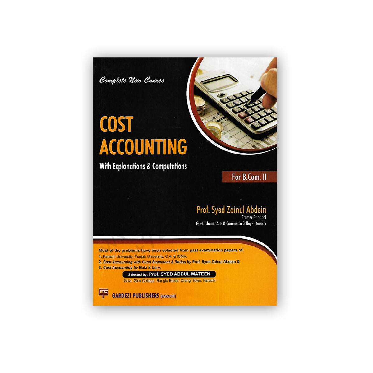 cost accouinting for bcom 2 by prof syed zainul abdein - gardezi publishers