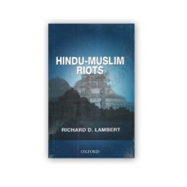hindu-muslim riots by richard d lambert - oxford university press
