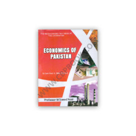 Economics of Pakistan for B.Com 2, BBA, BS (Hons.) By Prof M Saeed Nasir