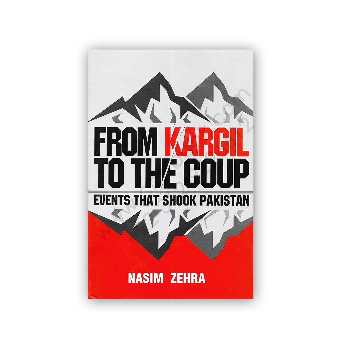 from kargil to the coup events that shook pakistan by nasim zehra - sang e meel