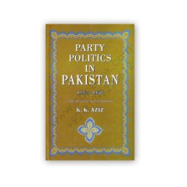 party politics in pakistan 1947 - 1958 by kk aziz - sang e meel