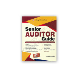 FPSC Senior AUDITOR Guide By Test Prep Experts - Jahangir Success Series