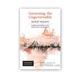 governing the ungovernable by ishrat husain - oxford university press
