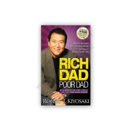rich dad poor dad by robert t kiyosaki - plata publishing