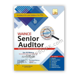 senior auditor guide 2019 3rd edition by ijaz ali waince - waince academy