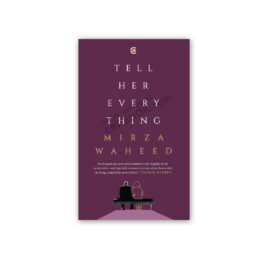 tell her every thing by mirza waheed