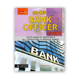 IBP-NTS BANK OFFICER Guide for State Bank By Ch Ahmed Najib - CARAVAN