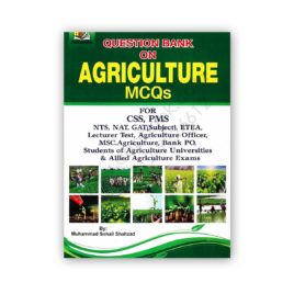 agriculture mcqs question bank for css pms by m sohail shahzad - ah publishers