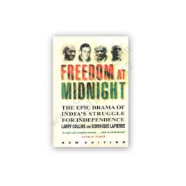 freedom at midnight by larrie collins & dominique lapierre