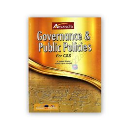 governance & public policies for css by m imtiaz shahid & kashif faraz ahmad - advanced