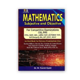 mathematics subjective & objective for css pms by dr m yasrab kyani - ah