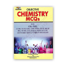 objective chemistry mcqs for css pms by m akram khan & m ali - ah publishers
