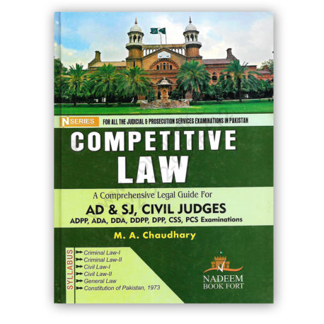 competitive law guide for ad & sj, civil judges by ma chaudhry - n series