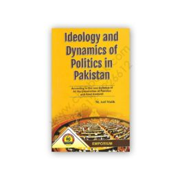 ideology and dynamics of politics in pakistan by m asif malik & tamkeen anjum - emporium