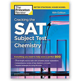 the princeton review cracking the sat subject test chemistry 16th edition