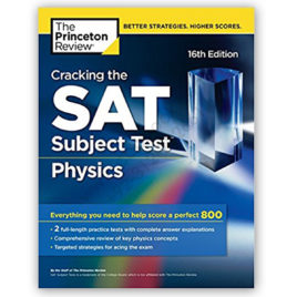 the princeton review cracking the sat subject test physics 16th edition