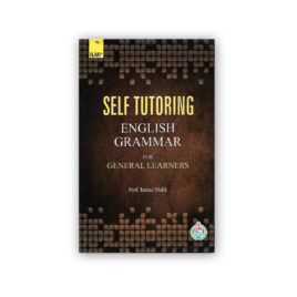 self tutoring english grammar for general learners by prof imtiaz malik - ilmi