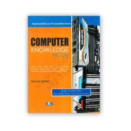 computer knowledge mcqs by sheraz sohail - hsm publishers