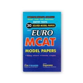 euro mcat entry tests 30 solved model papers - euro publishers
