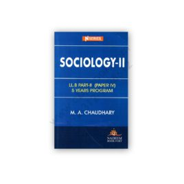 sociology 2 llb part 2 (paper 4) by ma chaudhry - n series