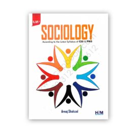 sociology for css pms by arooj shahzad - hsm publishers