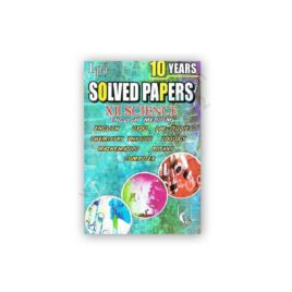 10 YEARS SOLVED PAPERS For XII Science - IQRA Publishers