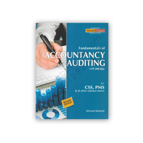 Accounting & Auditing With MCQs For CSS PMS By Ahmed Naveed JWT