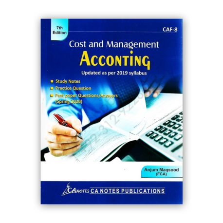 ca caf 8 cost & management accounting anjum maqsood ca notes