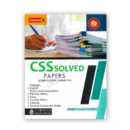 CSS Solved Papers Compulsory Subjects 2020-21 by Shabbir Hussain - Caravan