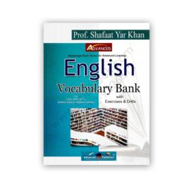 advanced englih vocabulary bank by prof hafat yar khan c