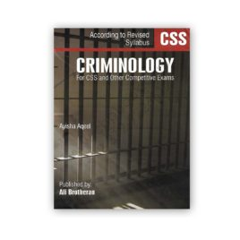 criminology for CSS & other competitive exams by ayisha aqeel
