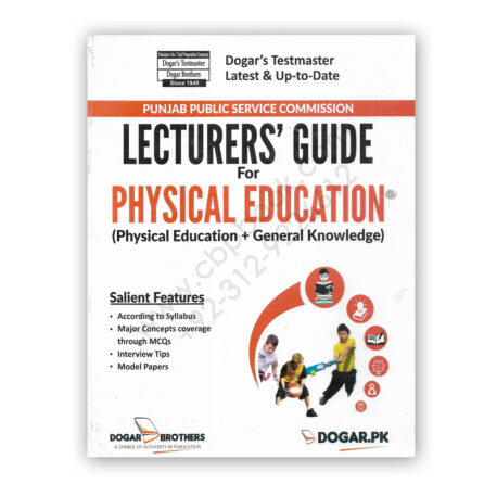 LECTURERS' Guide For Physical Education - Dogar Brother