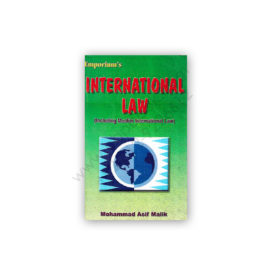 INTERNATIONAL LAW By M Asif Malik – Emporium
