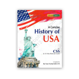 A Concise History of USA for CSS By Rai Yasir Farhad - JWT