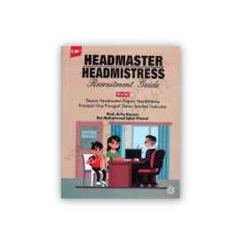 ILMI HEADMASTER / HEADMISTRESS Guide By Rai Muhammad Iqbal Kharal